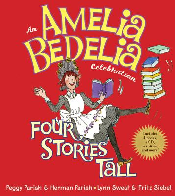 An Amelia Bedelia Celebration By Parish, Peggy/ Parish, Herman/ Sweat, Lynn/ Siebel, Fritz