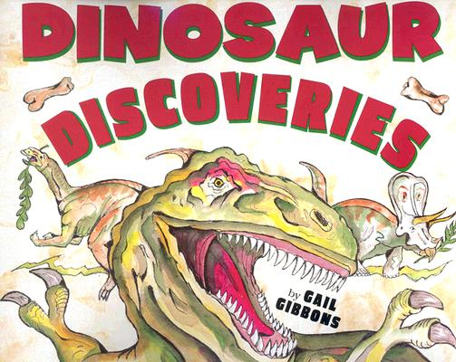 Dinosaur Discoveries By Gibbons, Gail (ILT)