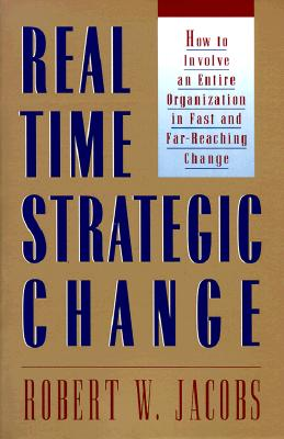 Real Time Strategic Change By Jacobs, Robert W.